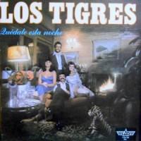 LP / LOS TIGRES / QUEDATE ESTA NOCHE