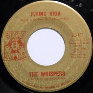 THE WHISPERS / FLYING HIGH / THE TIME WILL COME
