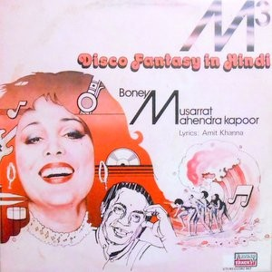 LP / BONEY MUSARRAT MAHENDRA KAPOOR / M3 DISCO FANTASY IN HINDI