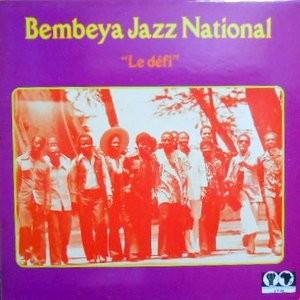 LP / BEMBEYA JAZZ NATIONAL / LE DEFI
