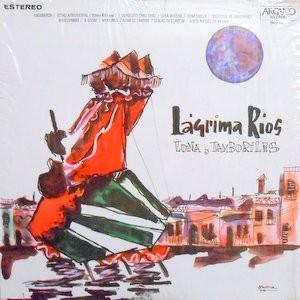 LAGRIMA RIOS / LUNA Y TAMBORILES