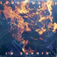 LP / LENNY WOODS / I'M BURNIN'