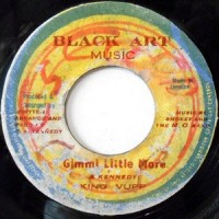 7 / KING VUPP / GIMMI LITTLE MORE / VERSION