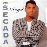 7 / JON SECADA / ANGEL / JUST ANOTHER DAY (ENGLISH VERSION)