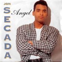 7 / JON SECADA / ANGEL / JUST ANOTHER DAY (ENGLISH VERSION)