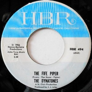 7 / THE DYNATONES / THE FIFE PIPER / AND I ALWAYS WILL