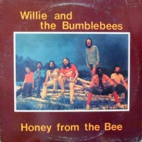 LP / WILLIE AND THE BUMBLEBEES / HONEY FROM THE BEE