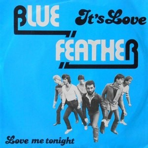 7 / BLUE FEATHER / IT'S LOVE / LOVE ME TONIGHT