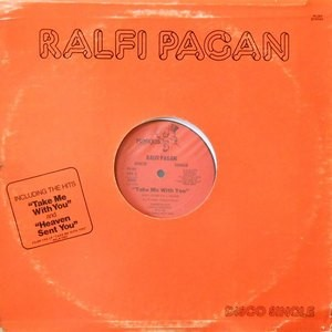 12 / RALFI PAGAN / TAKE ME WITH YOU / HEAVEN SENT YOU