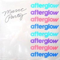 LP / AFTERGLOW / MUSIC PARTY