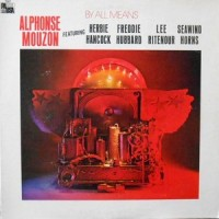 LP / ALPHONSE MOUZON / BY ALL MEANS