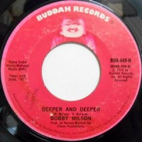 7 / BOBBY WILSON / DEEPER AND DEEPER / HEY GIRL (TELL ME)