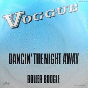 7 / VOGGUE / DANCIN' THE NIGHT AWAY / ROLLER BOOGIE