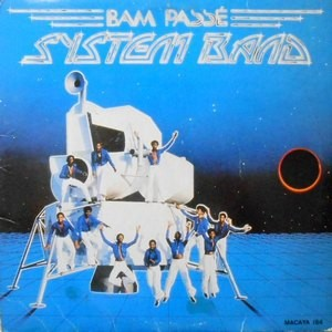 LP / SYSTEM BAND / BAM PASSE