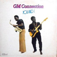 LP / GM CONNECTION / YOU AND I