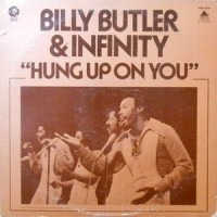 LP / BILLY BUTLER & INFINITY / HUNG UP ON YOU