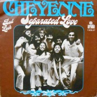 7 / CHEYENNE / SEPARATED LOVE / BAD LUCK