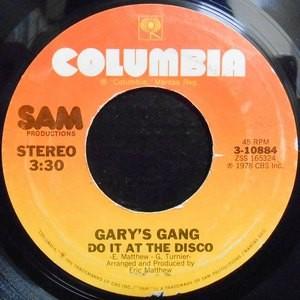 7 / GARY'S GANG / DO IT AT THE DISCO / KEEP ON DANCIN'