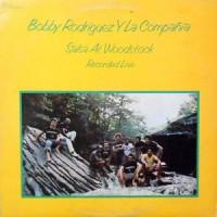 LP / BOBBY RODRIGUEZ Y LA COMPANIA / SALSA AT WOODSTOCK