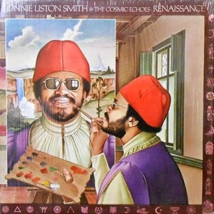 LP / LONNIE LISTON SMITH & THE COSMIC ECHOES / RENAISSANCE