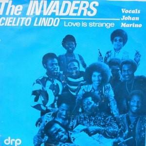7 / THE INVADERS / CIELITO LINDO / LOVE IS STRANGE