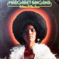 LP / MARGARET SINGANA / WHERE IS THE LOVE