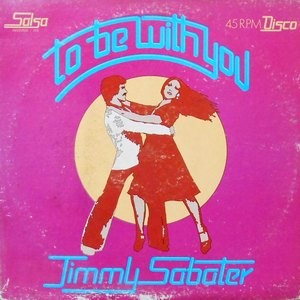12 / JIMMY SABATER / TO BE WITH YOU
