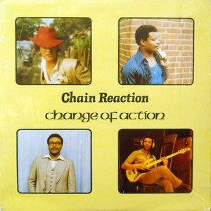 LP / CHAIN REACTION / CHANGE OF ACTION