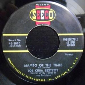 7 / JOE CUBA SEXTETTE / MAMBO OF THE TIMES / LA LAPA