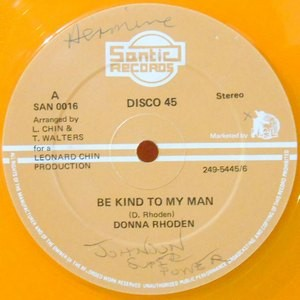 12 / DONNA RHODEN / SANTIC ALL STARS / BE KIND TO MY MAN / ROCK EASY