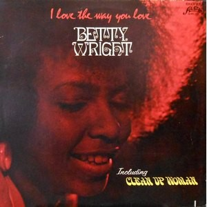 LP / BETTY WRIGHT / I LOVE THE WAY YOU LOVE