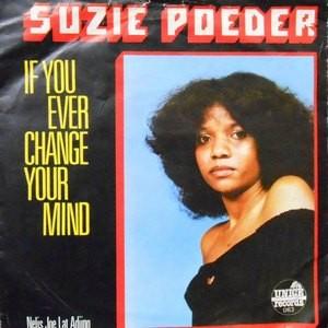 7 / SUZIE POEDER / IF YOU EVER CHANGE YOUR MIND / NELIS JOE LAT ADJING