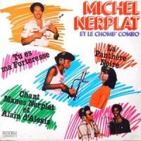 LP / MICHEL NERPLAT ET LE CHOMB' COMBO / MICHEL NERPLAT ET LE CHOMB' COMBO