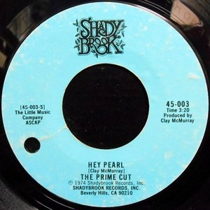 7 / THE PRIME CUT / HEY PEARL / MESSAGE TO THE GHETTO