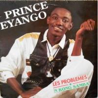 LP / PRINCE EYANGO / LES PROBLEMS N KONG SAMBA