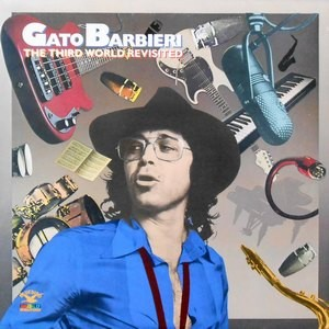 LP / GATO BARBIERI / THE THIRD WORLD REVISITED