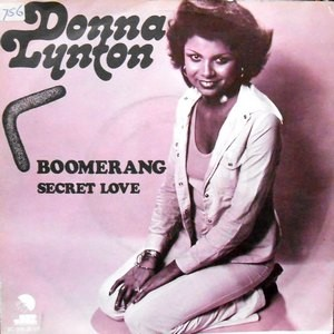 7 / DONNA LYNTON / BOOMERANG / SECRET LOVE
