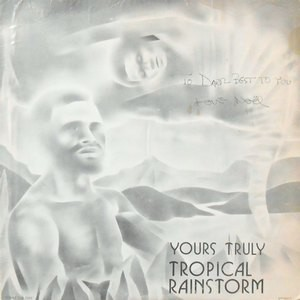 LP / TROPICAL RAINSTORM STEEL BAND / YOURS TRULY