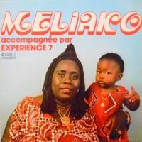 LP / MELIAKO / ACCOMPAGNEE PAR EXPERIENCE 7