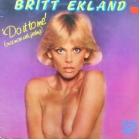 12 / BRITT EKLAND / DO IT TO ME / PRIVATE PARTY