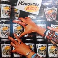 LP / PLEASURE / ACCEPT NO SUBSTITUTES