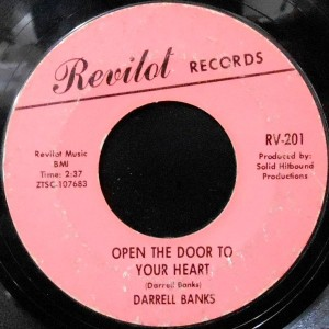 7 / DARRELL BANKS / OPEN THE DOOR TO YOUR HEART / OUR LOVE (IS IN THE POCKET)