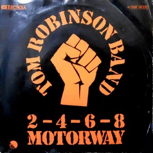 7 / TOM ROBINSON BAND / 2-4-6-8 MOTORWAY / I SHALL BE RELEASED