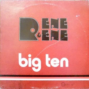 LP / RENE & RENE / BIG TEN