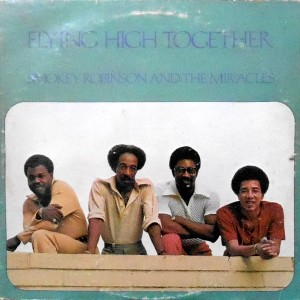 LP / SMOKEY ROBINSON AND THE MIRACLES / FLYING HIGH TOGETHER