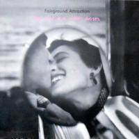 LP / FAIRGROUND ATTRACTION / THE FIRST OF A MILLION KISSES
