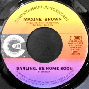 7 / MAXINE BROWN / DARLING, BE HOME SOON / WE'LL CRY TOGETHER