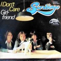 7 / SANTIAGO / I DON'T CARE / GIRLFRIEND