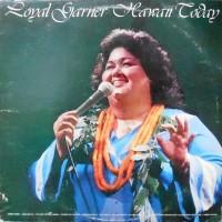 LP / LOYAL GARNER / HAWAII TODAY