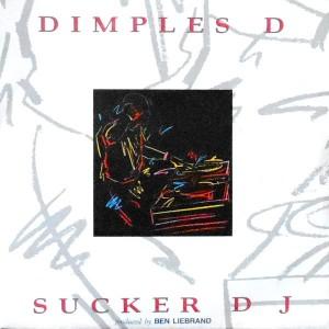 7 / DIMPLES D / SUCKER DJ / SUCKER DRUMS